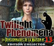 Twilight Phenomena: Les Pensionnaires de la Maison n° 13 Edition Collector