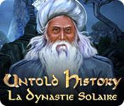 Untold History: La Dynastie Solaire