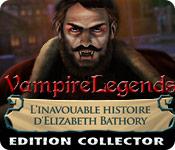 Vampire Legends: L'Inavouable Histoire d'Elizabeth Bathory Edition Collector