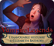 Vampire Legends: L'Inavouable Histoire d'Elizabeth Bathory