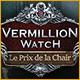 Vermillion Watch: Le Prix de la Chair