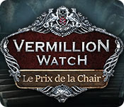 Vermillion Watch: Le Prix de la Chair – Solution