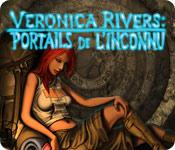 Veronica Rivers ™: Portails de l'Inconnu
