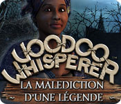 Voodoo Whisperer: La Malédiction d'une Légende