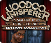 Voodoo Whisperer: La Malédiction d'une Légende Edition Collector