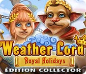 Weather Lord: Royal Holidays Édition Collector