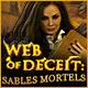 Web of Deceit: Sables Mortels