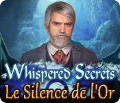 Whispered Secrets: Le Silence de l'Or