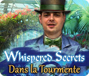 Whispered Secrets: Dans la Tourmente