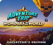 Adventure Trip: Wonders of the World Collector's Edition