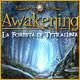 Awakening: La Foresta di Tetraluna