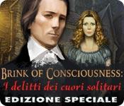 Brink of Consciousness: I delitti dei cuori solitari Edizione Speciale