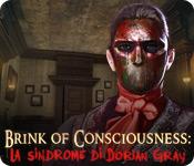 Brink of Consciousness: La sindrome di Dorian Gray
