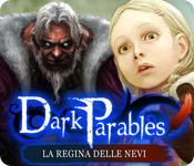 Dark Parables: La regina delle nevi