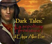 Dark Tales: La sepoltura prematura di Edgar Allan Poe