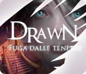 Drawn®: Fuga dalle tenebre ™