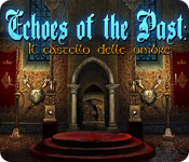 Echoes of the Past: Il castello delle ombre