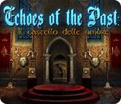 Echoes of the Past: Il castello delle ombre