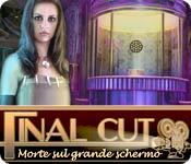 Final Cut: Morte sul grande schermo