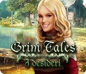 Grim Tales: I desideri