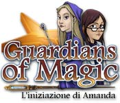 Guardians of Magic: L'iniziazione di Amanda