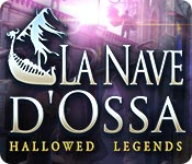 Hallowed Legends: La Nave d'Ossa