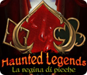 Haunted Legends: La regina di picche