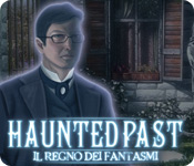 Haunted Past: Il regno dei fantasmi