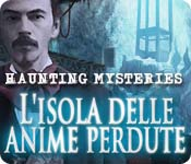 Haunting Mysteries: L'isola delle anime perdute