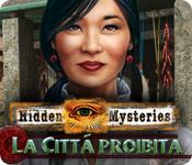 Hidden Mysteries: La Città proibita
