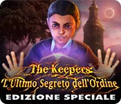 The Keepers: L'Ultimo Segreto dell'Ordine Edizione Speciale