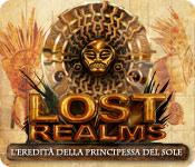 Lost Realms: L'eredita della principessa del sole