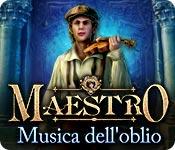 Maestro: Musica dell'oblio