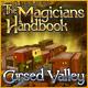 The Magicians Handbook - Cursed Valley