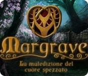 Margrave: La maledizione del cuore spezzato
