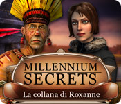Millennium Secrets: La collana di Roxanne