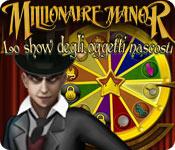 Millionaire Manor: Lo show degli oggetti nascosti