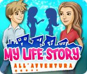 My Life Story: All'avventura
