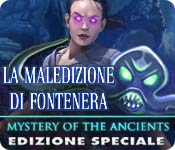 Mystery of the Ancients: La maledizione di Fontenera Edizione Speciale
