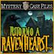 Mystery Case Files: Ritorno a Ravenhearst ™