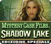 Mystery Case Files®: Shadow Lake Edizione Speciale