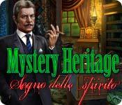 Mystery Heritage: Segno dello spirito