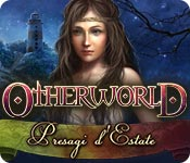 Otherworld: Presagi d'Estate