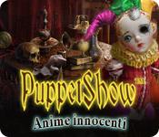 PuppetShow: Anime innocenti