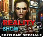 Reality Show: Ciak si muore Edizione Speciale