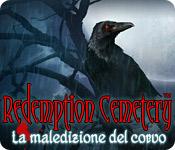 Redemption Cemetery: La maledizione del corvo