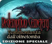 Redemption Cemetery: Testimonianza dall'oltretomba Edizione Speciale