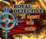 Royal Detective: Il signore delle statue
