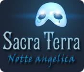 Sacra Terra: Notte angelica