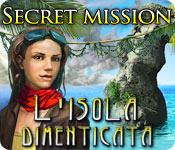 Secret Mission: L'isola dimenticata
